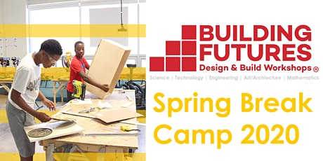 Building Futures: Spring Break Camp 2020 tickets
