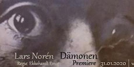 """Inszenierung: """"Dämonen"""" von Lars Norén Tickets"""