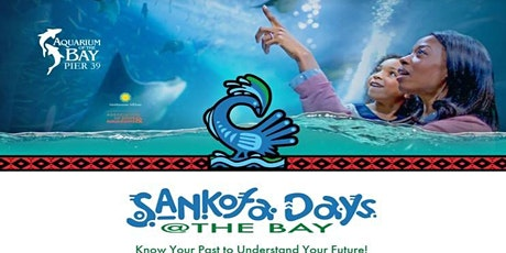 SANKOFA DAYS @ The BAY - Youth & Family Day 2020 tickets