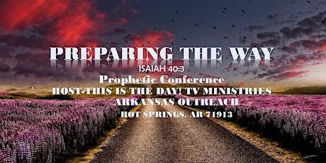Preparing the Way Prophetic Confernce tickets