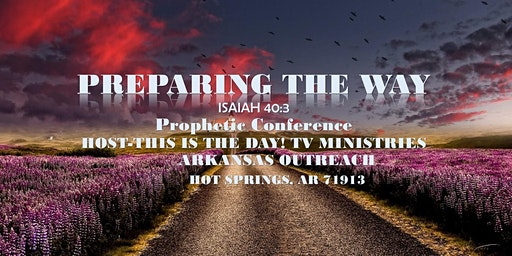 Preparing the Way Prophetic Confernce