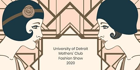 UD Jesuit Mother's Club presents Great Gatsby Glamour - 2020 Fashion Show tickets