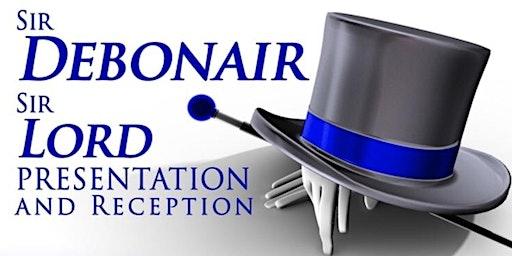 Sir Debonair/Sir Lord Presentation