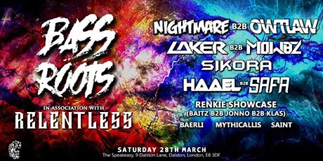 BASS ROOTS #002 - In association with Relentless Events tickets