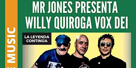 Willy Quiroga Vox Dei  entradas