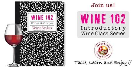 Wine 102 Class tickets