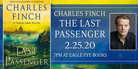 Charles Finch's The Last Passenger: A Charles Lenox Mystery tickets