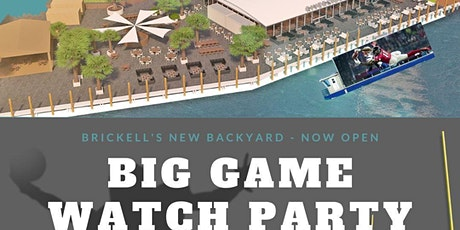 Big Game Watch Party at Riverside ~ Brickell's New Backyard Miami 2020 tickets