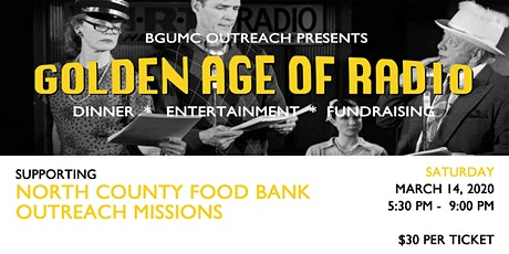 Golden Age of Radio Fundraising Dinner & Show tickets