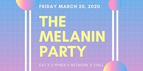 The Melanin Party  tickets