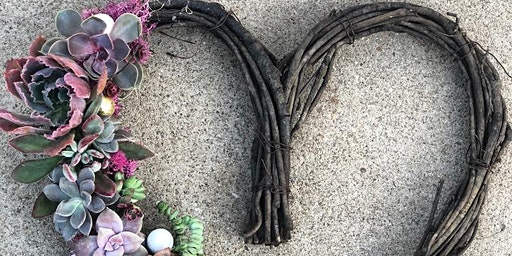 Succulent Heart Wreath Workshop with Soulful Succulents
