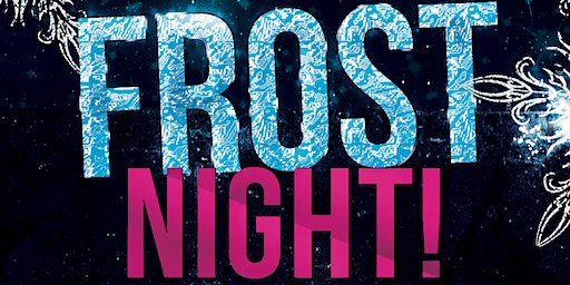 CALGARY FROST NIGHT 2020 @ MUSIC NIGHTCLUB | OFFICIAL MEGA PARTY!