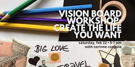 Vision Board Workshop: Create the Life you Want tickets