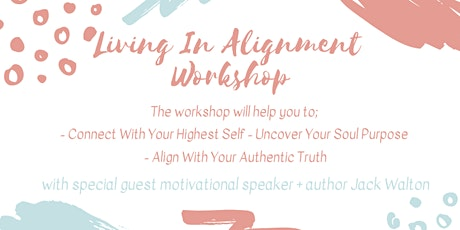 Connect With Your Highest Self & Uncover Your Purpose Workshop tickets