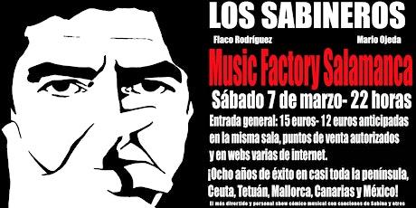 Los Sabineros regresan a Salamanca! Sala Music Factory! entradas