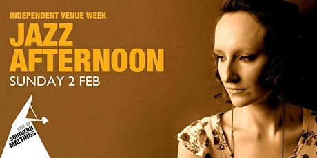 Independent Venue Week - Jazz Afternoon tickets