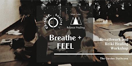 Breathe + FEEL | Breathework and Reiki Healing | tickets
