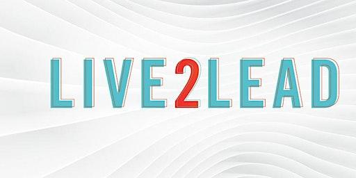 LIVE2LEAD: San Antonio (Rebroadcast of 2019 Event)