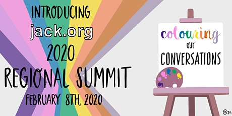 Jack.org 2020 Regional Summit: Colouring our Conversations tickets
