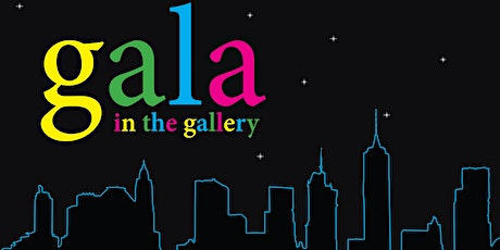 Gala in the Gallery 2020 tickets