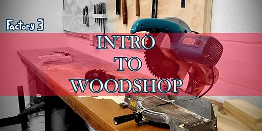Intro to Woodshop Class