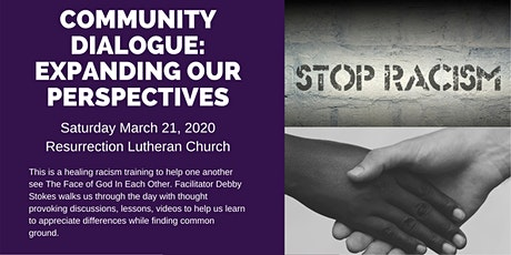 Community Dialogue:  Expanding our perspective tickets