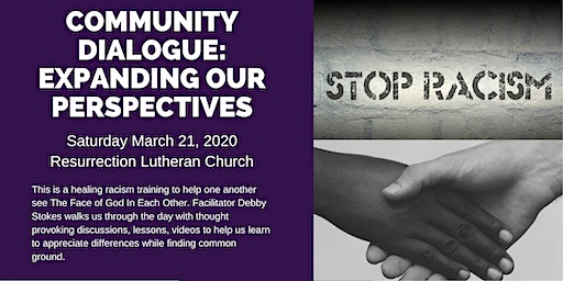 Community Dialogue:  Expanding our perspective