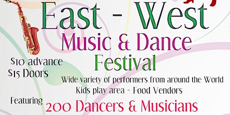East - West Music & Dance Festival tickets