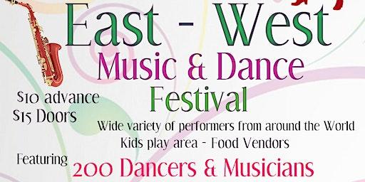 East - West Music & Dance Festival