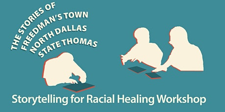 Storytelling for Racial Healing Workshop: Freedman's Town/State Thomas tickets