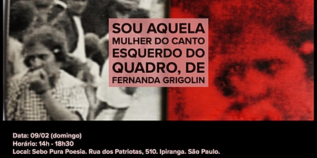 Lançamento SÃO PAULO: livro Sou Aquela Mulher do Canto Esquerdo do Quadro ingressos
