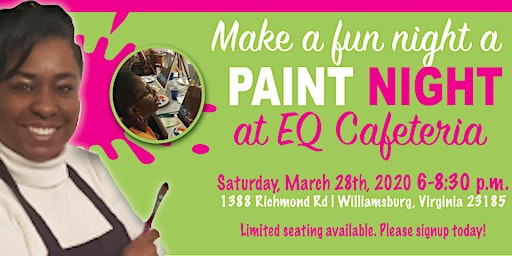 Paint Night at EQ Cafeteria