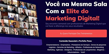 Encontro semanal com profissionais de Marketing Digital... Vem prá sala!!! ingressos