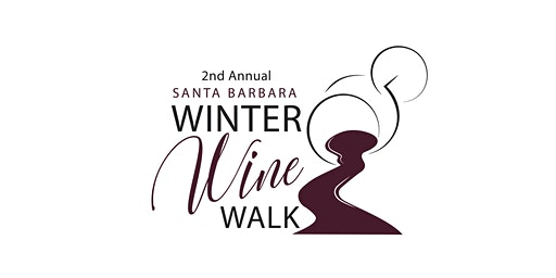 2nd Annual Santa Barbara Winter Wine Walk