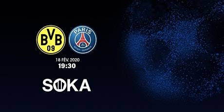 DORTMUND vs PSG by SOKA  billets