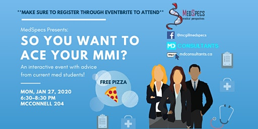 "MedSpecs Presents: ""So You Want To Ace Your MMI?"""