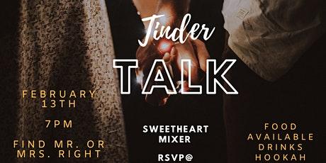Tinder Talk & Sweet Heart Mixer tickets