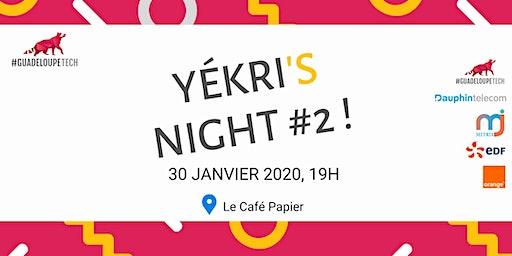 Yékri's Night #2 - Accueil des Nouveaux Membres