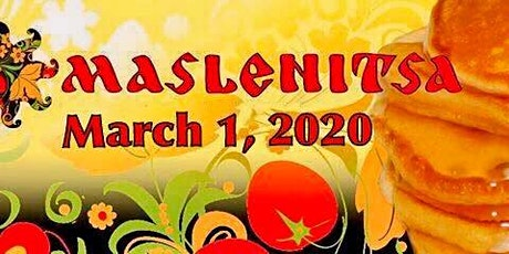 Maslenitsa-Slavic Pancake Fest tickets