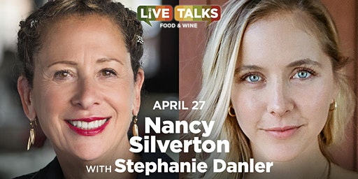 Nancy Silverton in conversation with Stephanie Danler