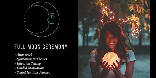 Full Moon Ceremony - Drum and Bowl Intention Setting Journey