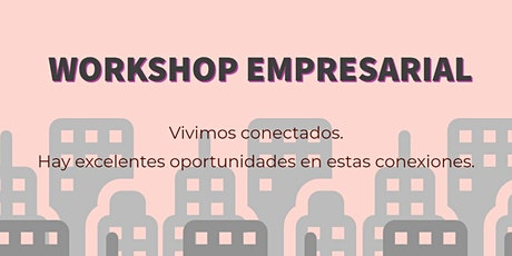 Workshop Empresarial - Redes de Negocios boletos