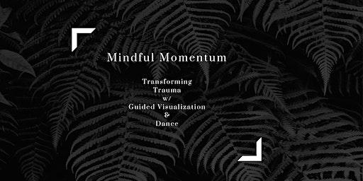 Mindful Momentum