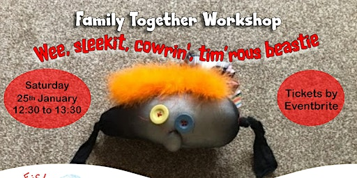 Wee, sleekit, cowrin', tim'rous beastie - Family Together