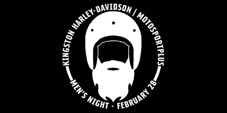 Kingston Harley-Davidson | MotoSport Plus Men's Night tickets