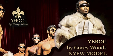 YEROC by Corey Woods model training and casting.  New York Fashion Week tickets
