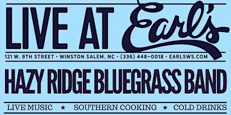 Hazy Ridge Bluegrass Band live at Earl's tickets