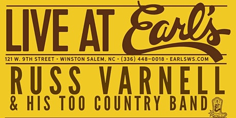 Russ Varnell & His Too Country Band Live at Earl's tickets