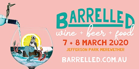 BARRELLED Wine, Beer & Food Festival, in conjunction with Surfest Newcastle tickets