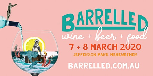 BARRELLED Wine, Beer & Food Festival, in conjunction with Surfest Newcastle